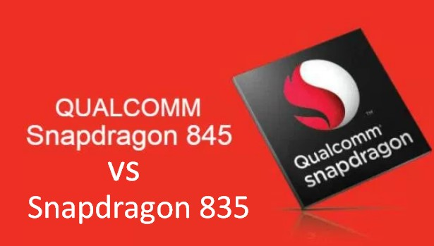 Qualcomm Snapdragon 845 vs Snapdragon 835